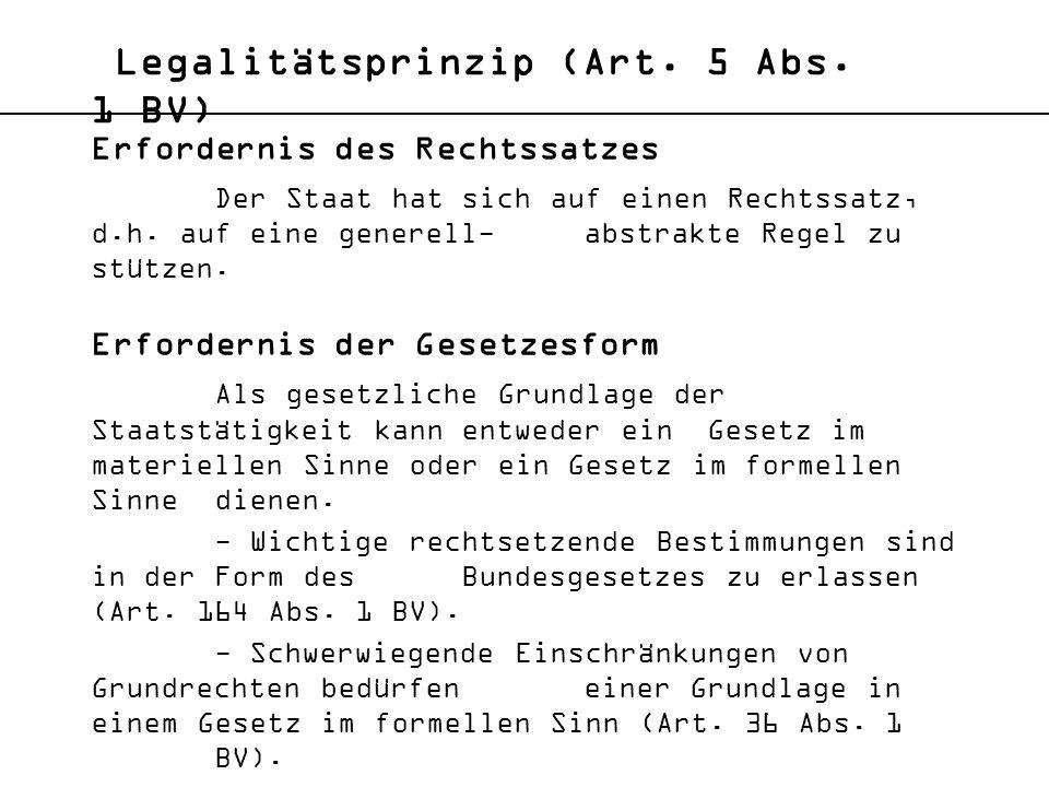 Legalitätsprinzip (Art. 5 Abs. 1 BV)