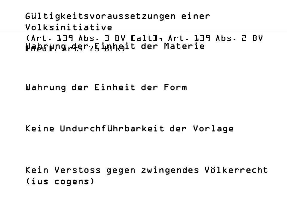 Gültigkeitsvoraussetzungen einer Volksinitiative (Art. 139 Abs