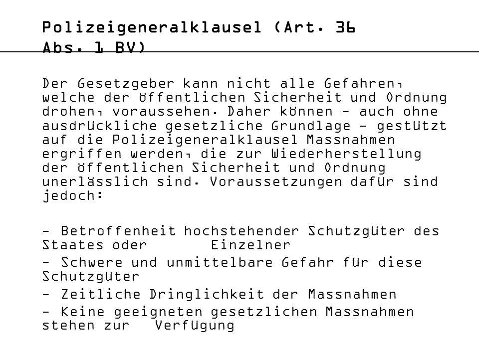 Polizeigeneralklausel (Art. 36 Abs. 1 BV)