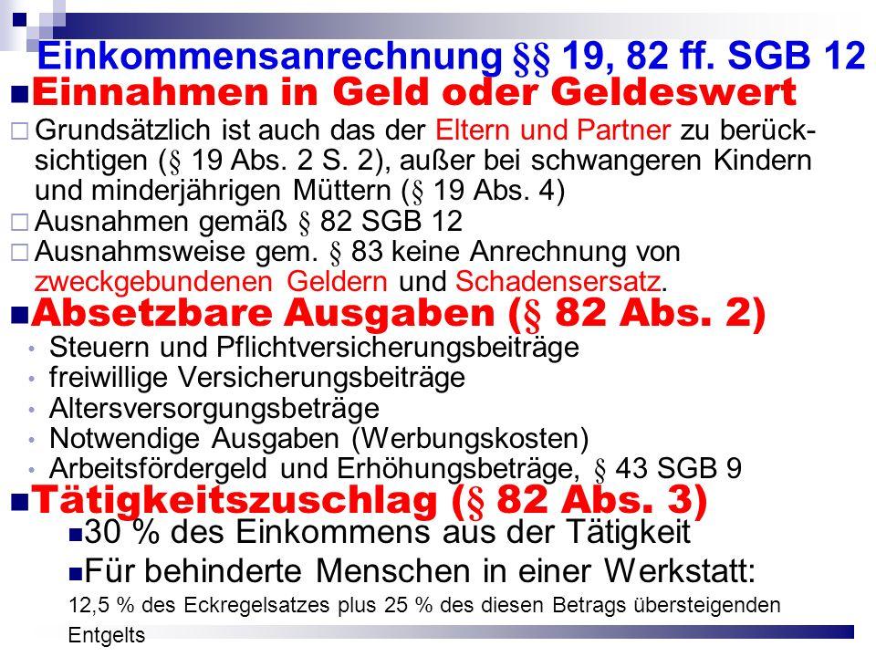 Einkommensanrechnung §§ 19, 82 ff. SGB 12