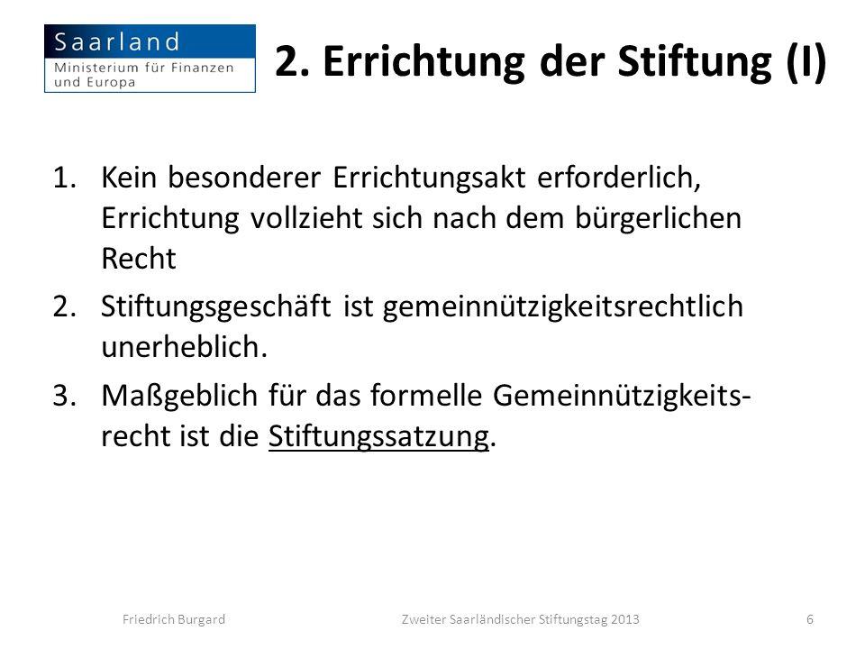 2. Errichtung der Stiftung (I)