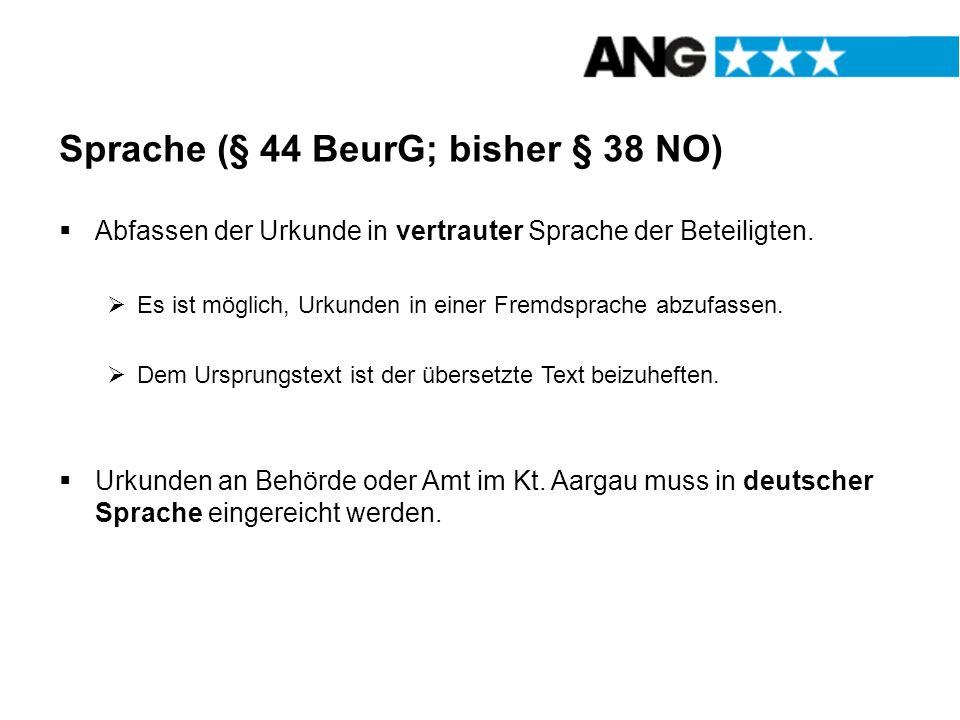 Sprache (§ 44 BeurG; bisher § 38 NO)