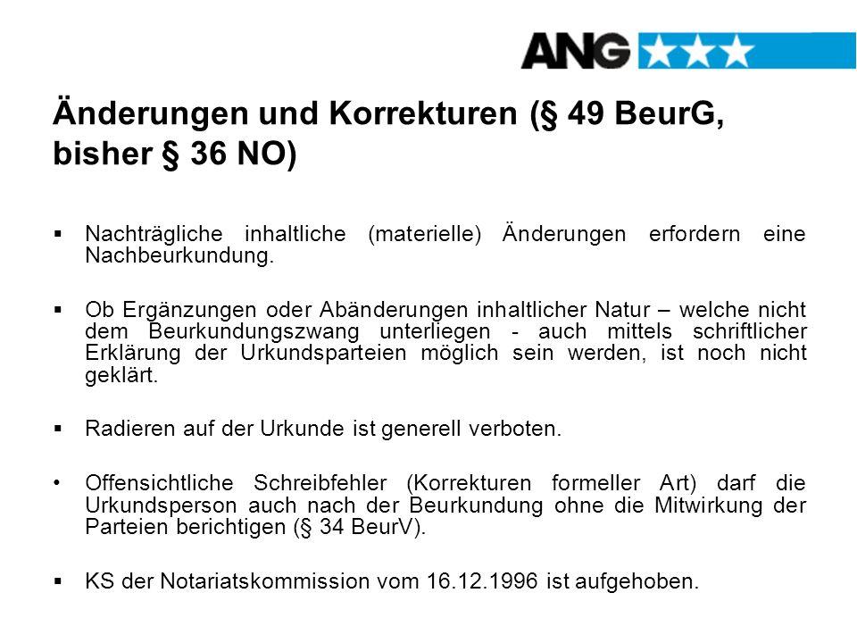 Änderungen und Korrekturen (§ 49 BeurG, bisher § 36 NO)