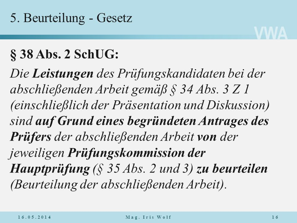 5. Beurteilung - Gesetz