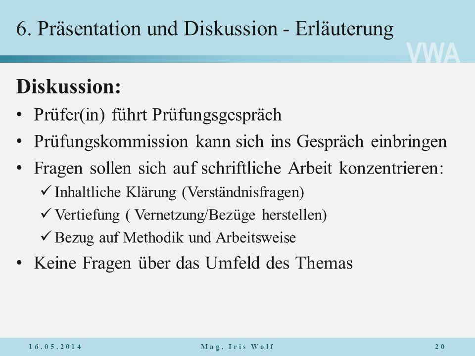 6. Präsentation und Diskussion - Erläuterung