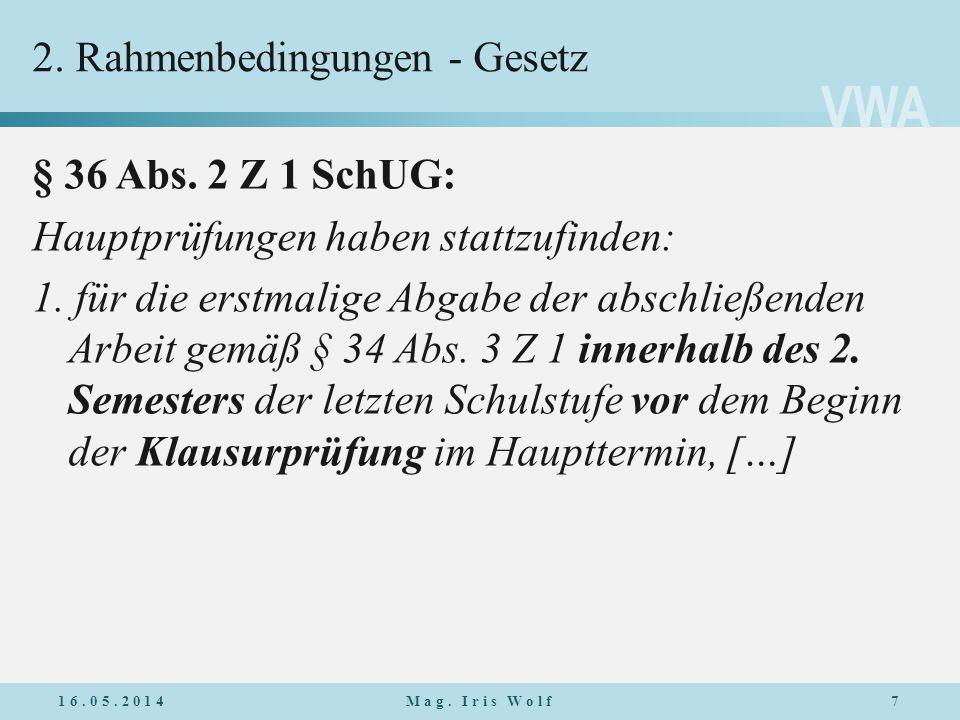 2. Rahmenbedingungen - Gesetz