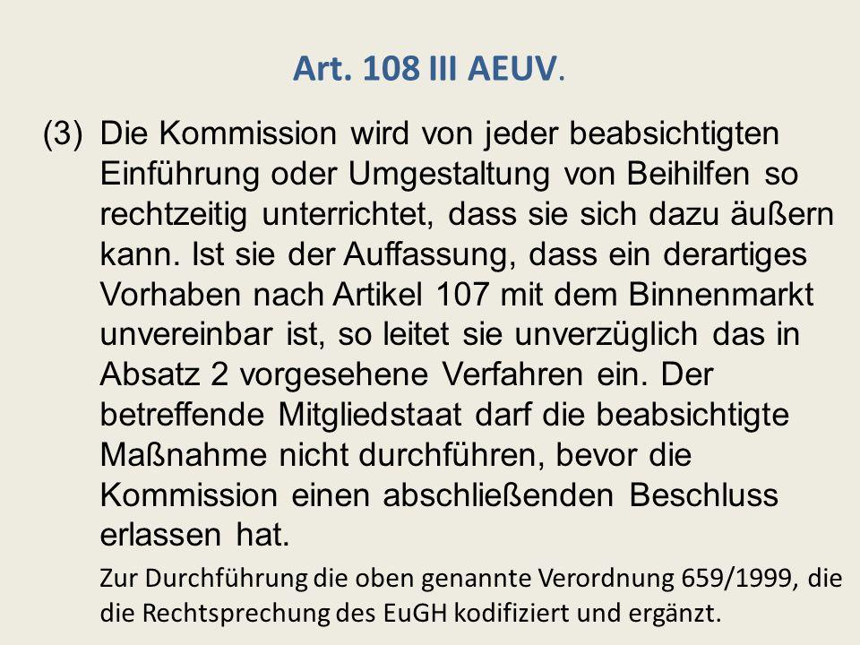 Art. 108 III AEUV.