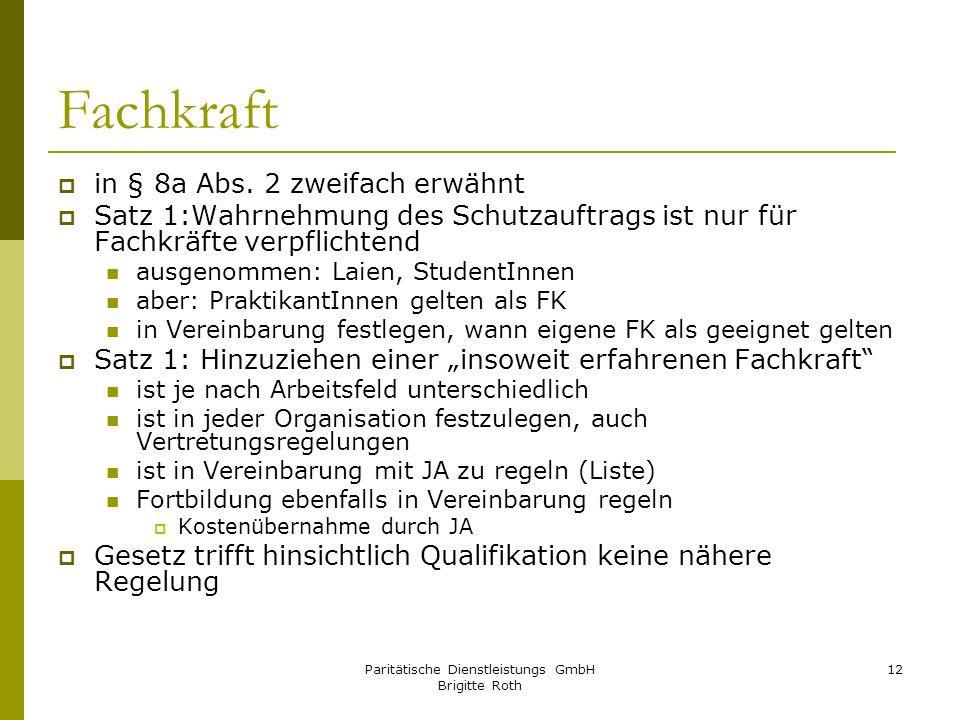 Paritätische Dienstleistungs GmbH Brigitte Roth