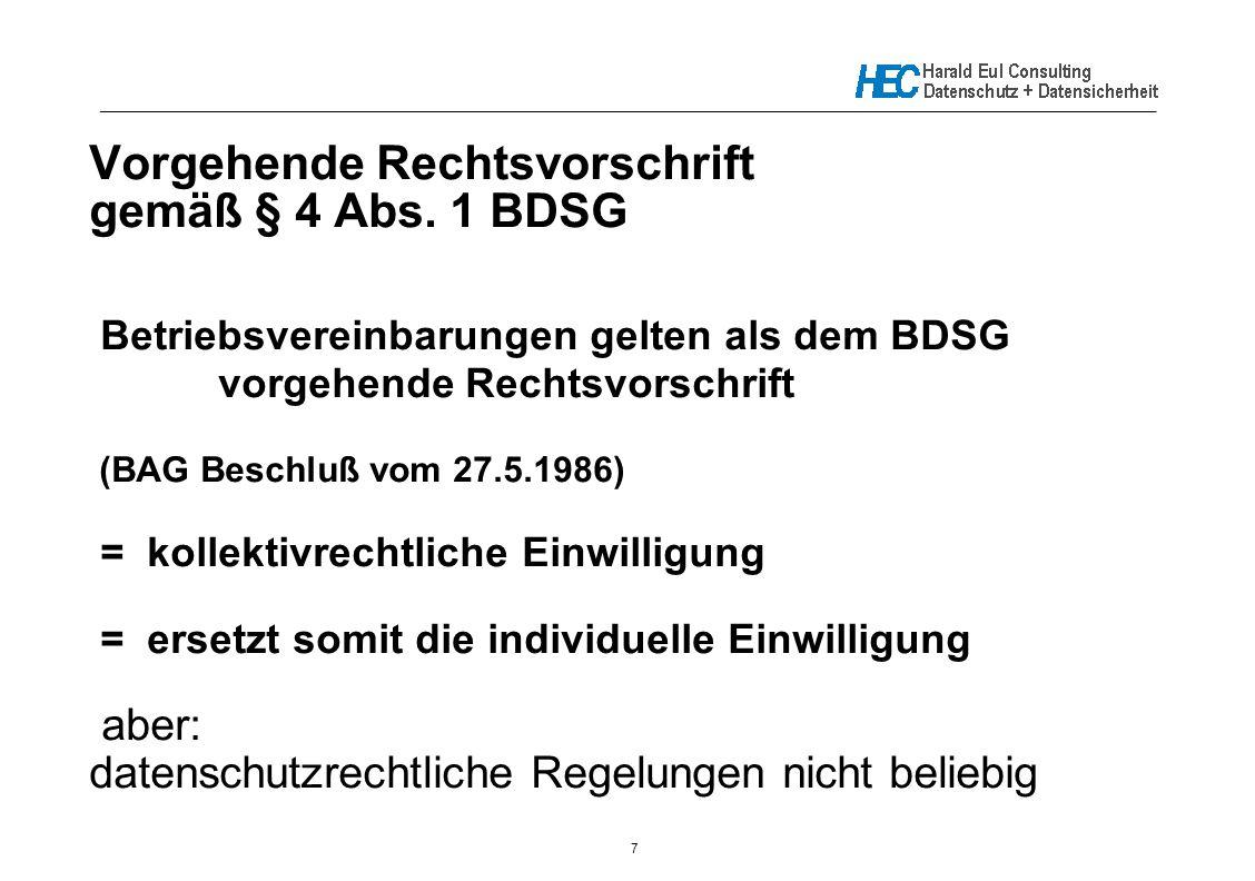 Vorgehende Rechtsvorschrift gemäß § 4 Abs. 1 BDSG