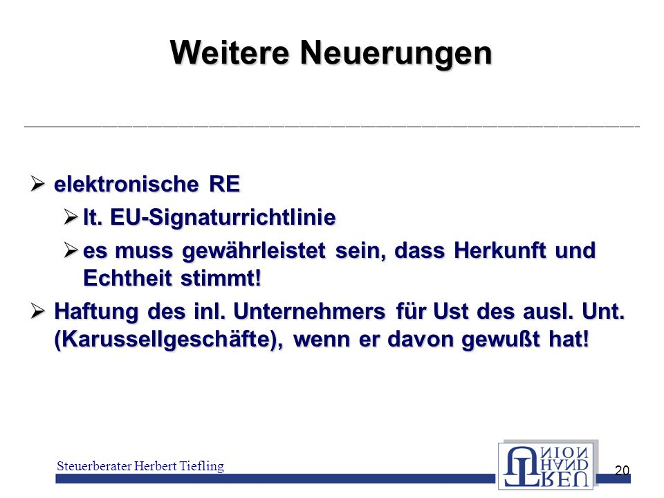 Weitere Neuerungen elektronische RE lt. EU-Signaturrichtlinie