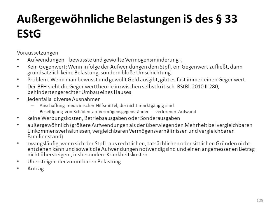 Außergewöhnliche Belastungen iS des § 33 EStG