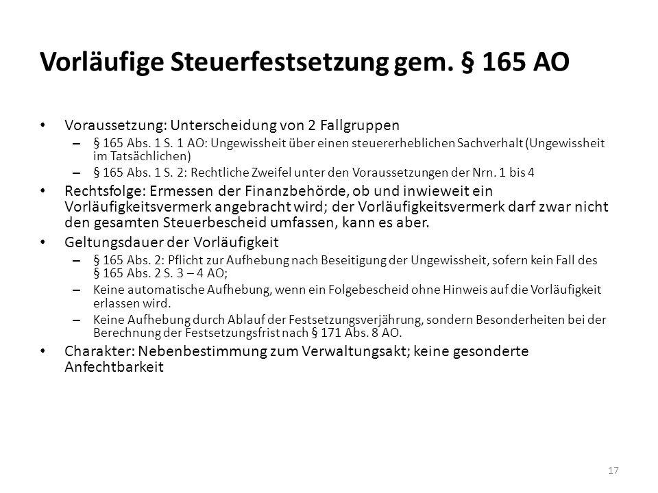 Vorläufige Steuerfestsetzung gem. § 165 AO