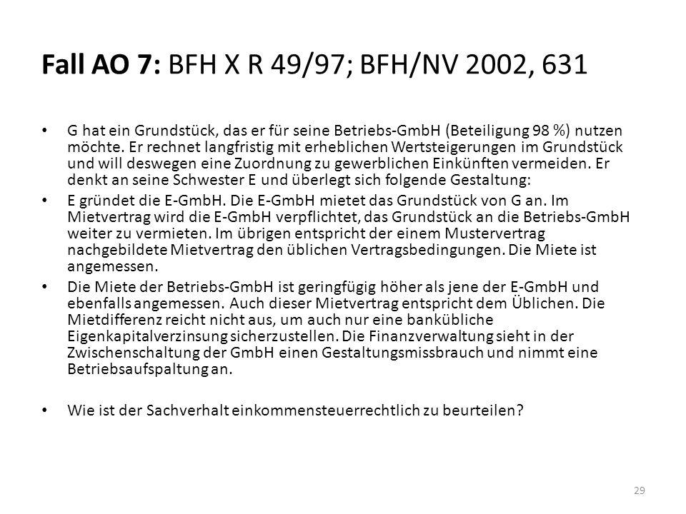Fall AO 7: BFH X R 49/97; BFH/NV 2002, 631