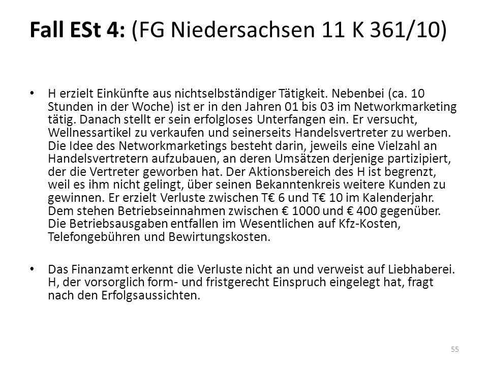 Fall ESt 4: (FG Niedersachsen 11 K 361/10)