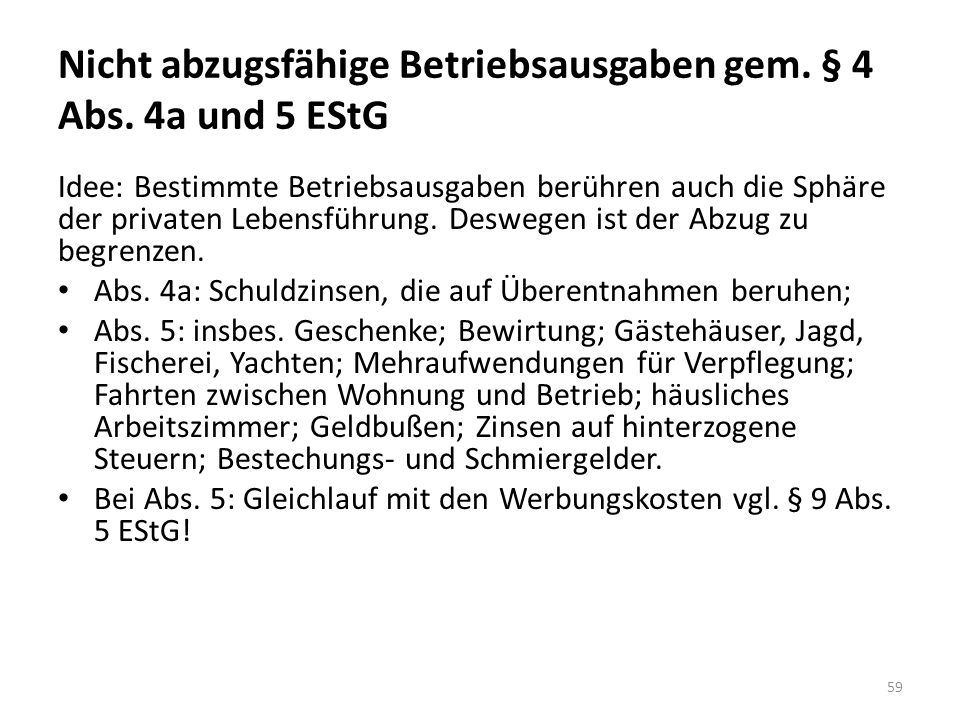 Nicht abzugsfähige Betriebsausgaben gem. § 4 Abs. 4a und 5 EStG