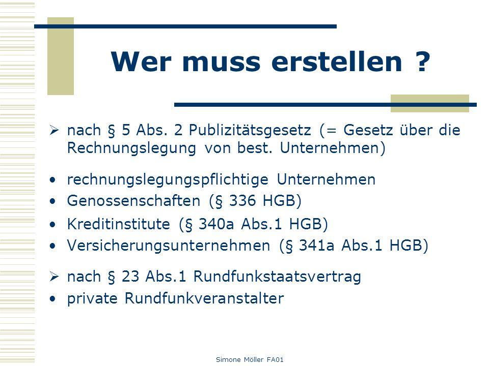 Wer muss erstellen nach § 5 Abs. 2 Publizitätsgesetz (= Gesetz über die Rechnungslegung von best. Unternehmen)