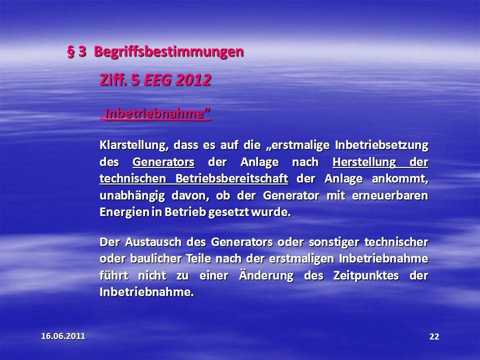 Ziff. 5 EEG 2012 § 3 Begriffsbestimmungen