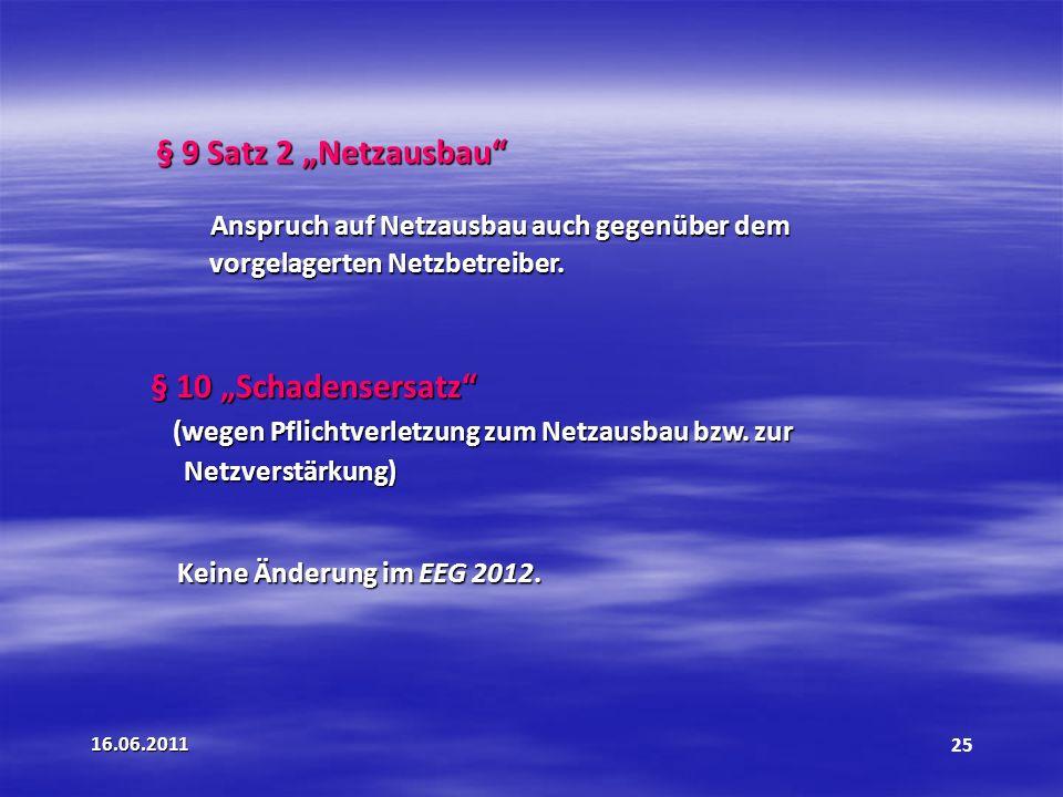 """§ 9 Satz 2 """"Netzausbau § 10 """"Schadensersatz"""