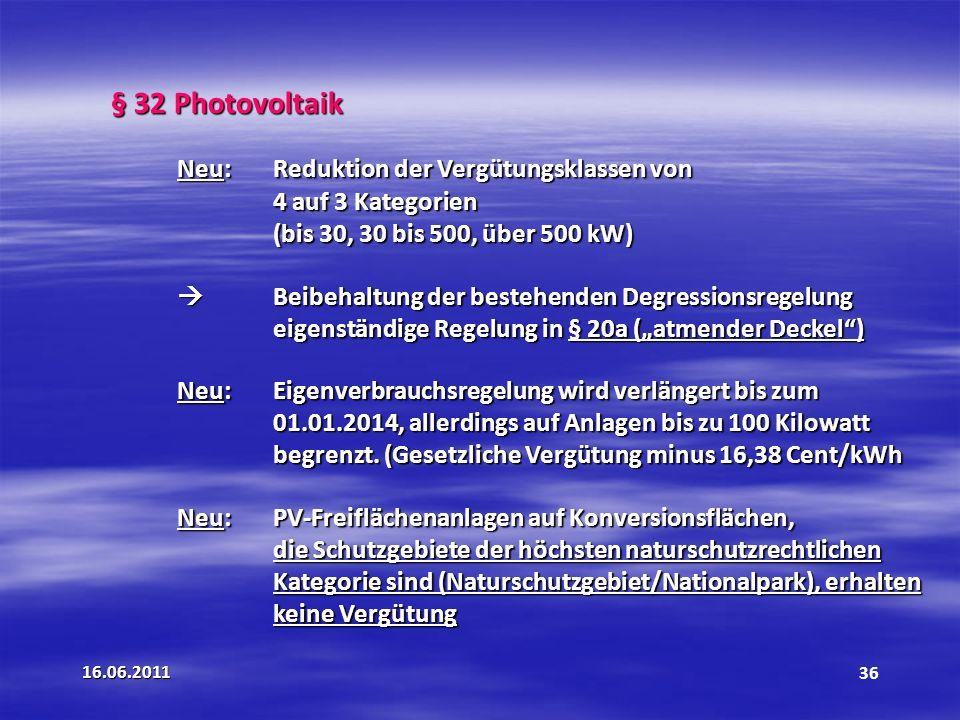 § 32 Photovoltaik Neu: Reduktion der Vergütungsklassen von