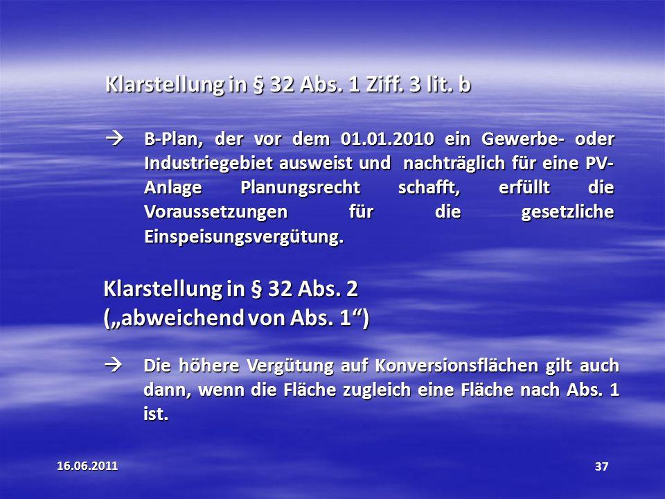 Klarstellung in § 32 Abs. 1 Ziff. 3 lit. b
