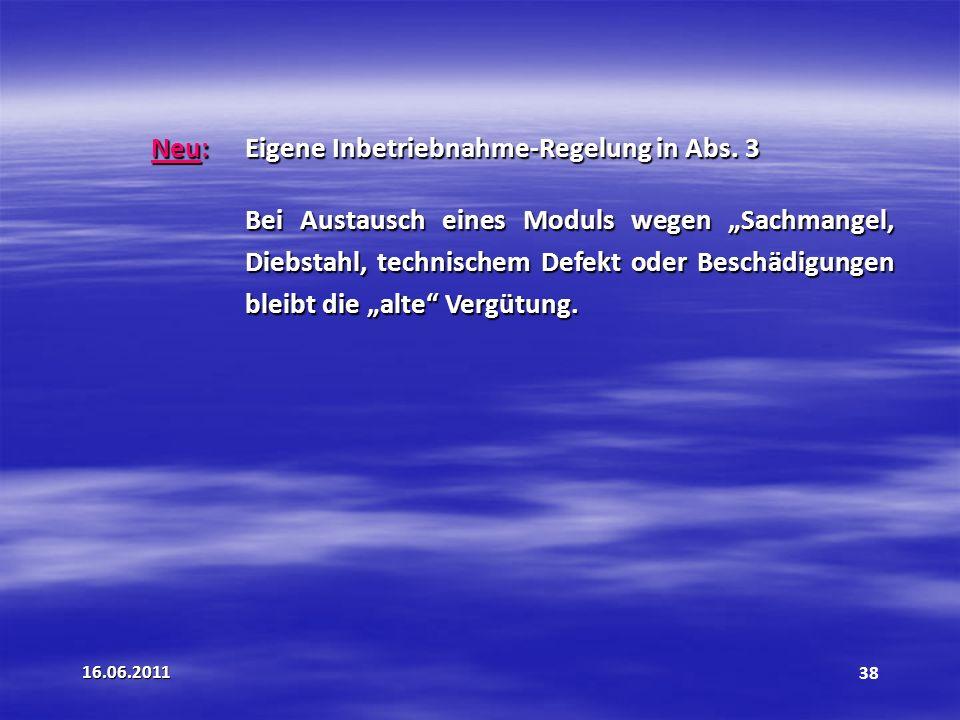 Neu: Eigene Inbetriebnahme-Regelung in Abs. 3