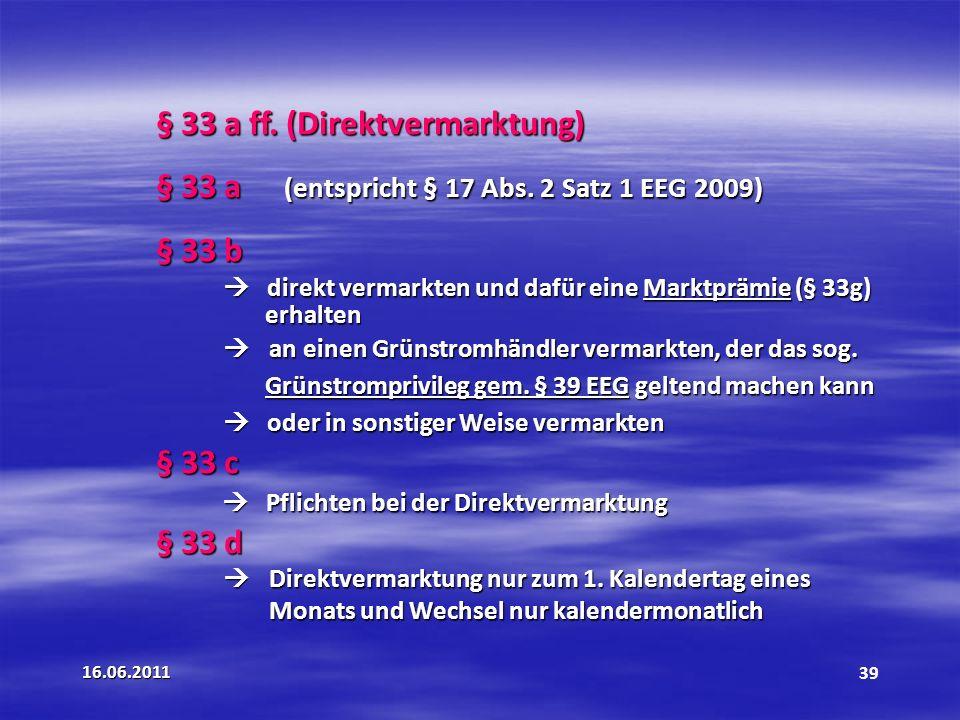 § 33 a ff. (Direktvermarktung)