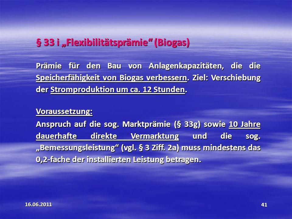 """§ 33 i """"Flexibilitätsprämie (Biogas)"""
