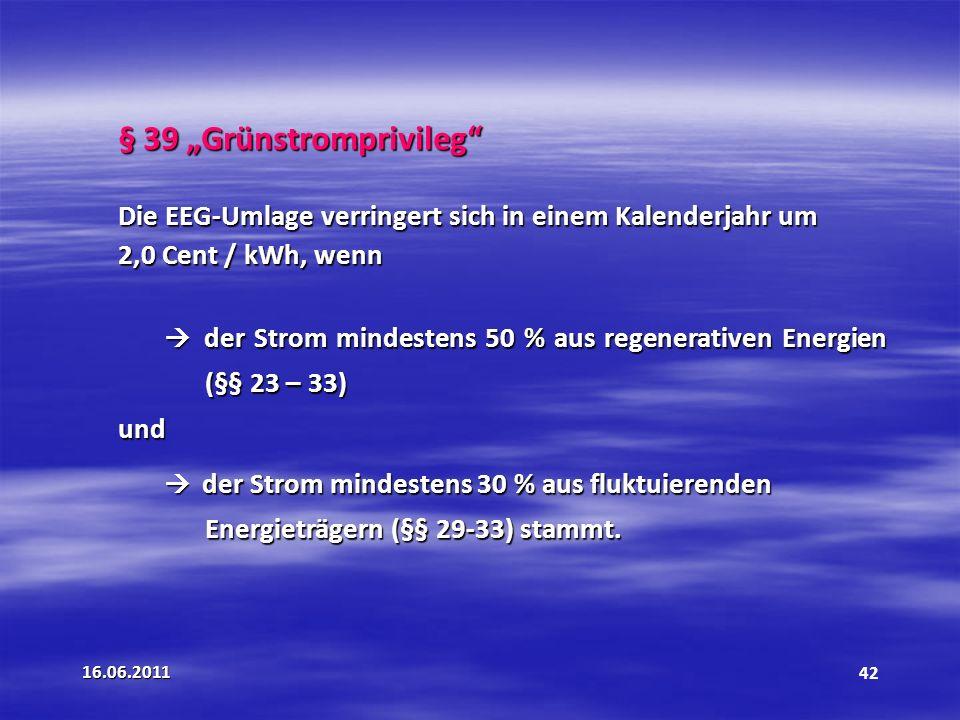 """§ 39 """"Grünstromprivileg"""