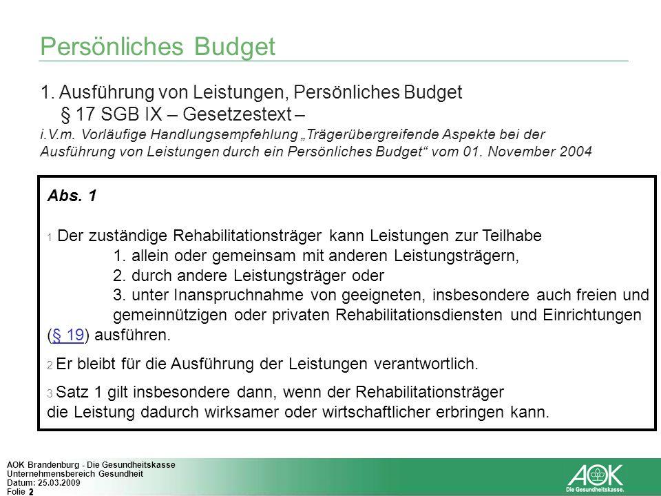Persönliches Budget 1. Ausführung von Leistungen, Persönliches Budget