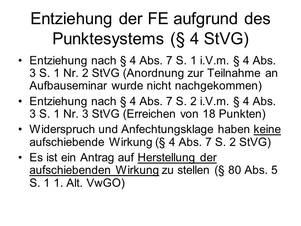 Entziehung der FE aufgrund des Punktesystems (§ 4 StVG)