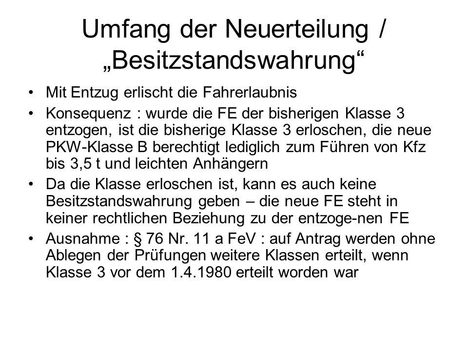 "Umfang der Neuerteilung / ""Besitzstandswahrung"