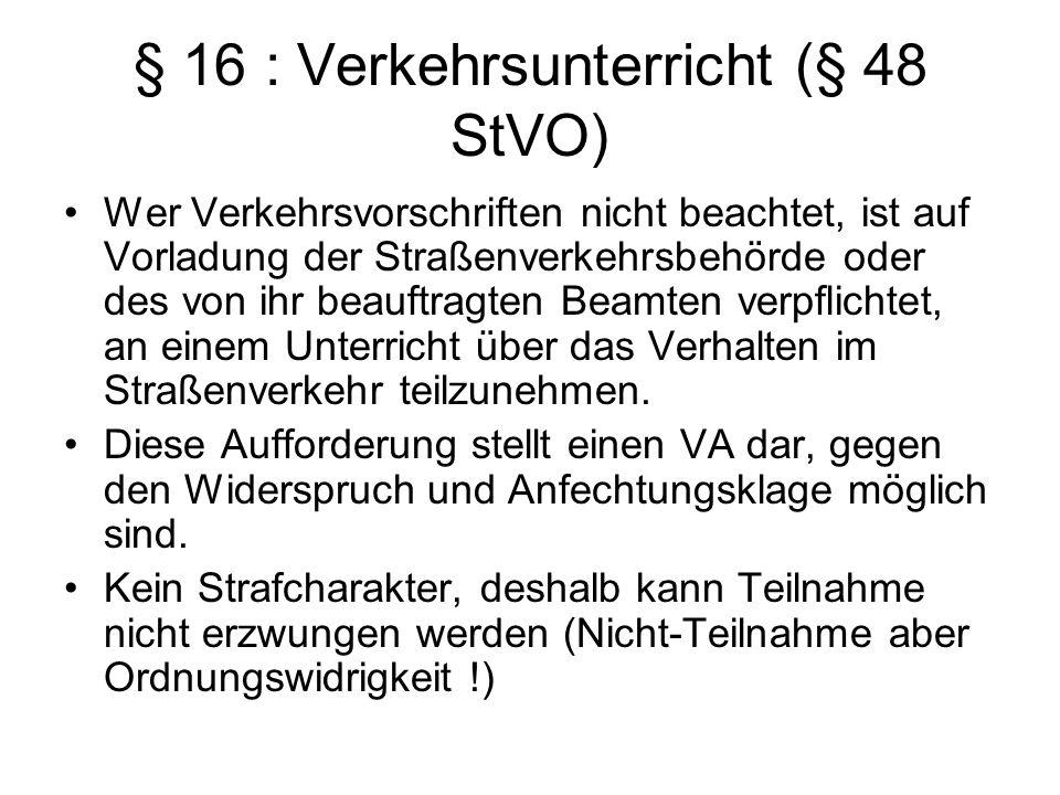 § 16 : Verkehrsunterricht (§ 48 StVO)