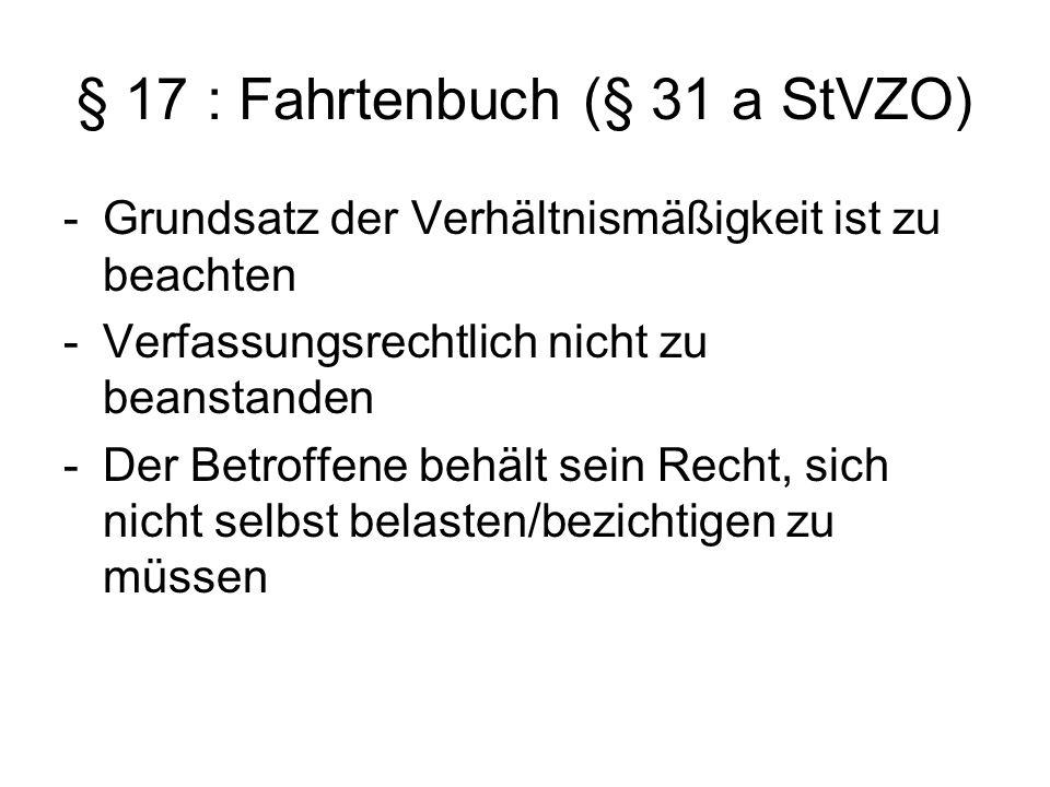 § 17 : Fahrtenbuch (§ 31 a StVZO)