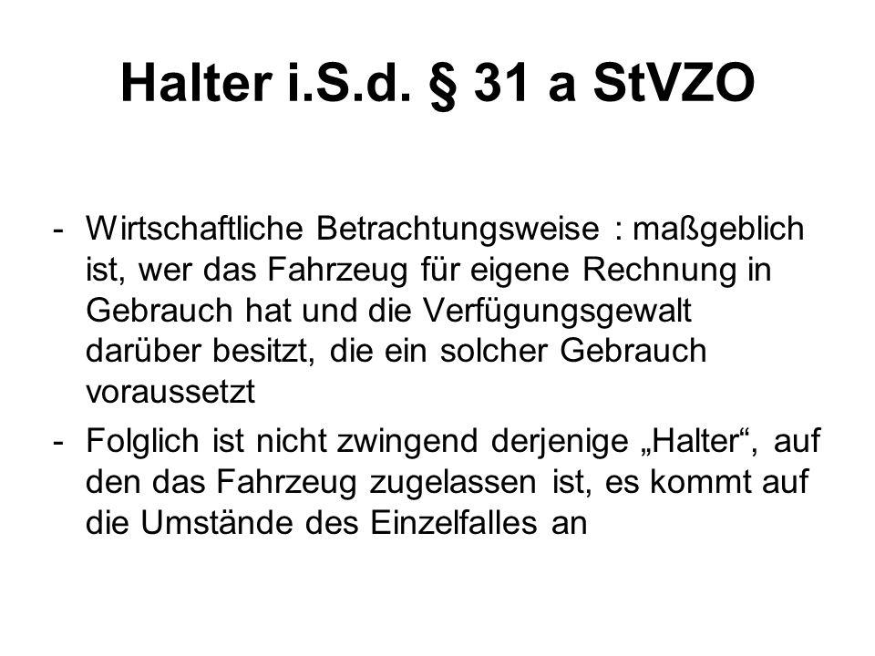 Halter i.S.d. § 31 a StVZO