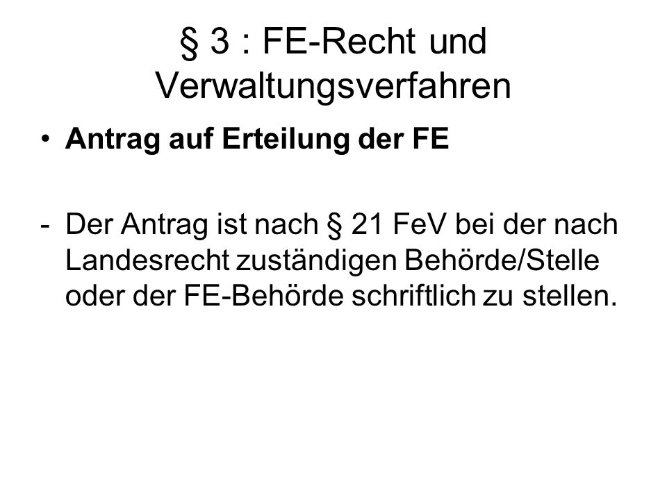 § 3 : FE-Recht und Verwaltungsverfahren