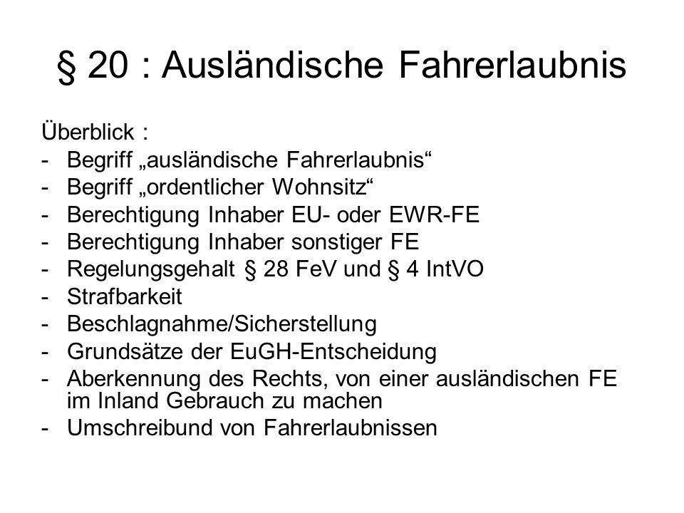 § 20 : Ausländische Fahrerlaubnis