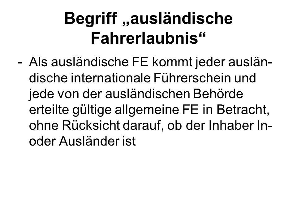 """Begriff """"ausländische Fahrerlaubnis"""