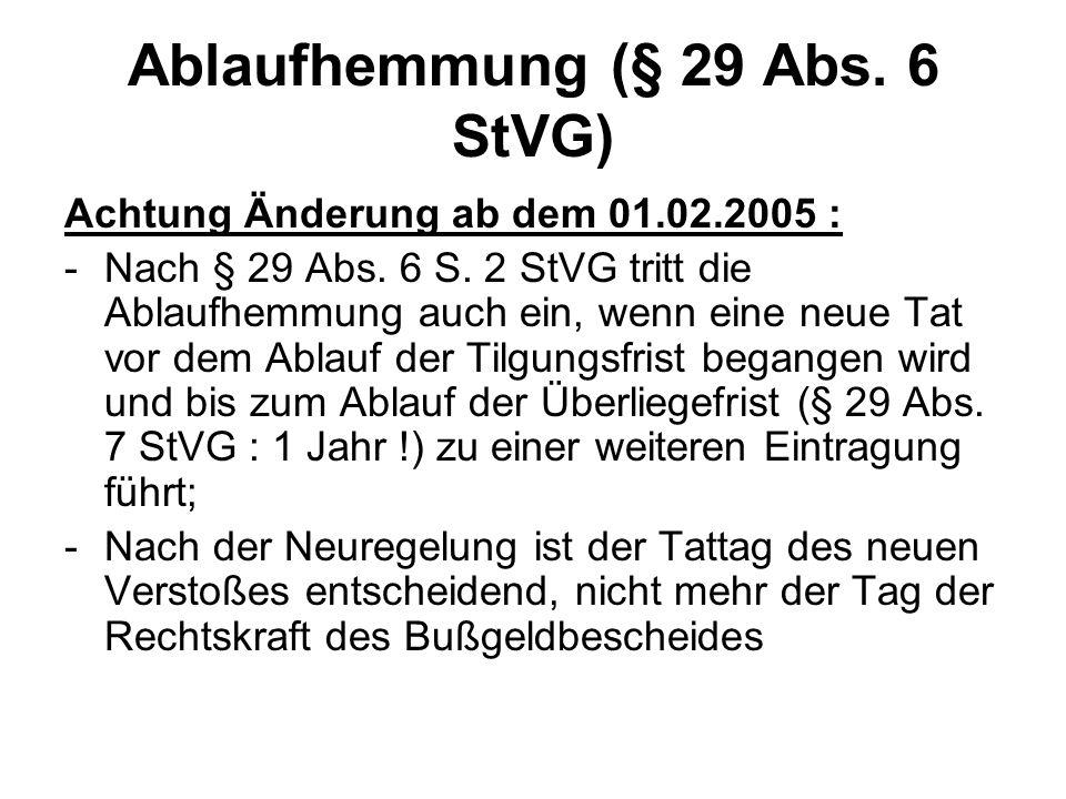 Ablaufhemmung (§ 29 Abs. 6 StVG)