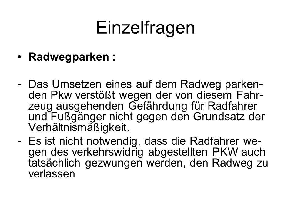 Einzelfragen Radwegparken :