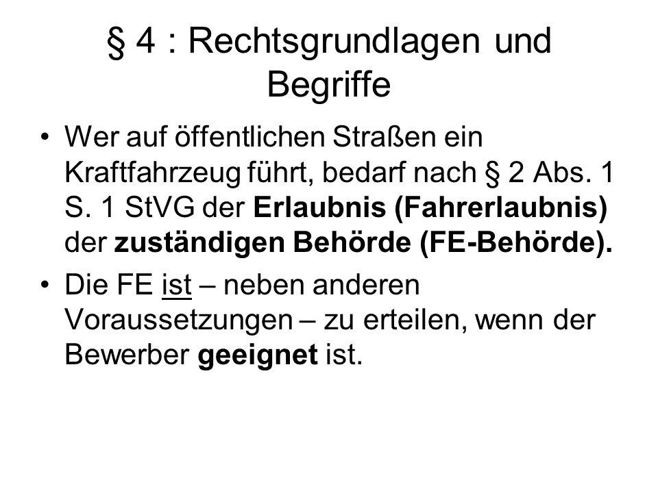 § 4 : Rechtsgrundlagen und Begriffe