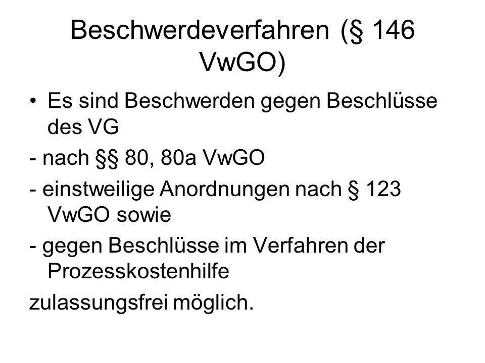 Beschwerdeverfahren (§ 146 VwGO)