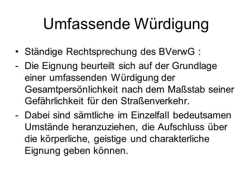Umfassende Würdigung Ständige Rechtsprechung des BVerwG :