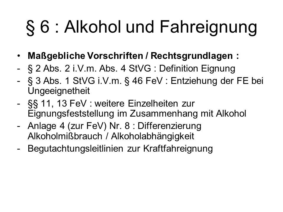 § 6 : Alkohol und Fahreignung