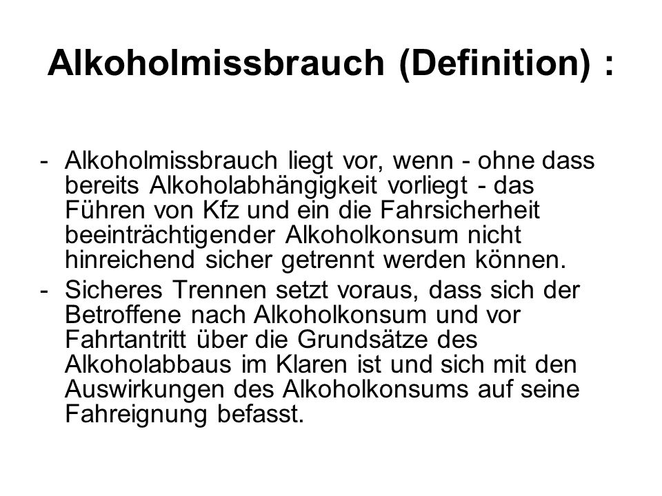 Alkoholmissbrauch (Definition) :