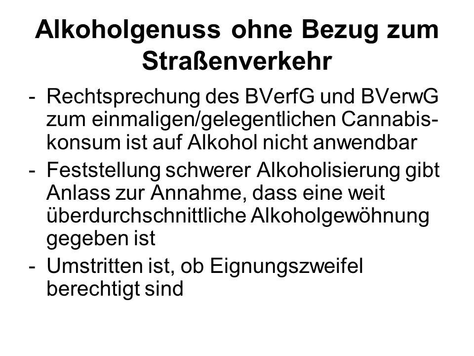 Alkoholgenuss ohne Bezug zum Straßenverkehr