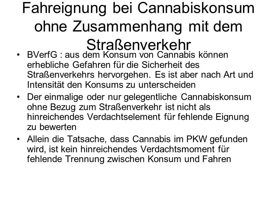 Fahreignung bei Cannabiskonsum ohne Zusammenhang mit dem Straßenverkehr