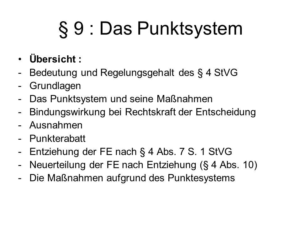 § 9 : Das Punktsystem Übersicht :