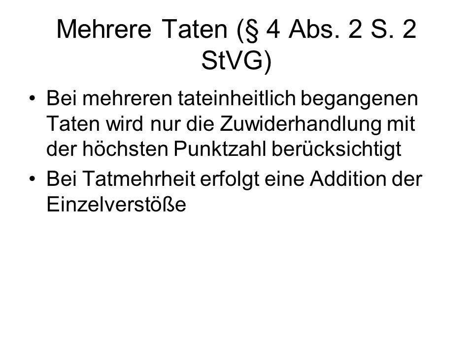 Mehrere Taten (§ 4 Abs. 2 S. 2 StVG)