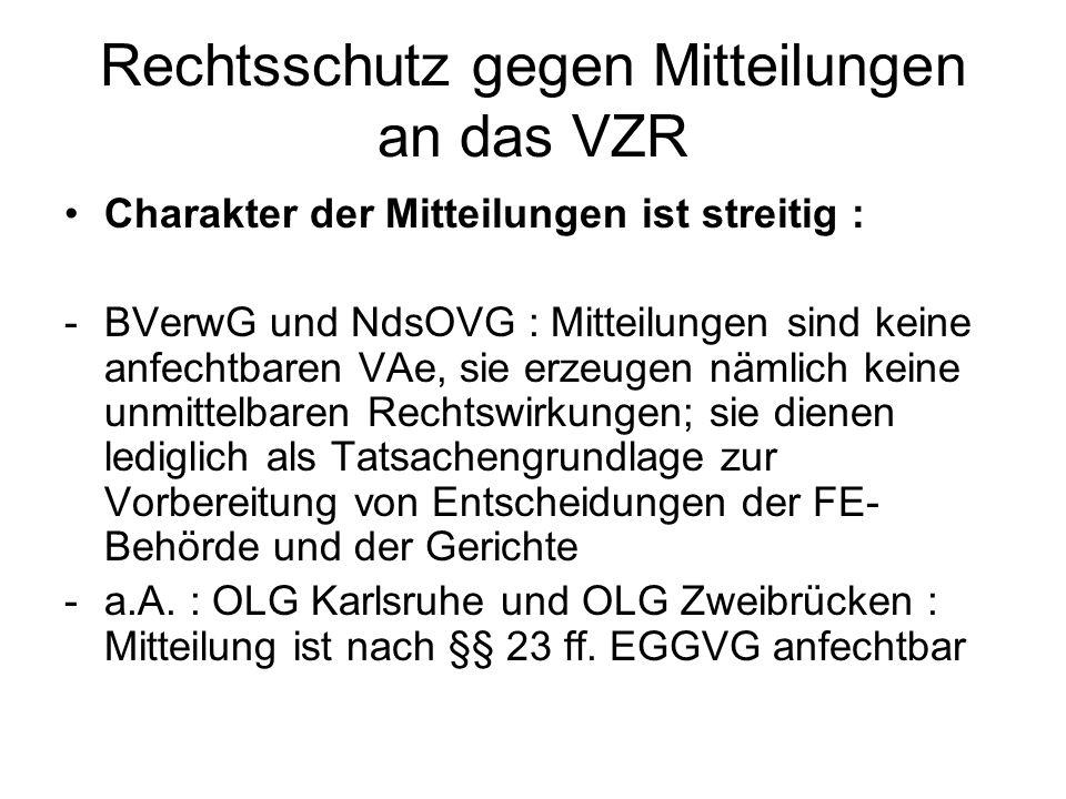 Rechtsschutz gegen Mitteilungen an das VZR