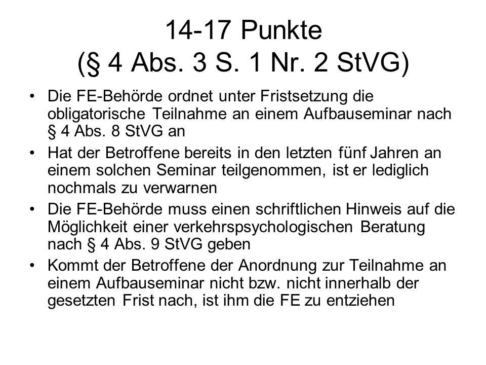 14-17 Punkte (§ 4 Abs. 3 S. 1 Nr. 2 StVG)